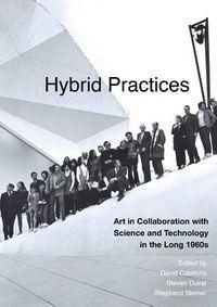 Hybrid Practices