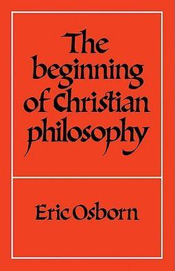 The Beginning of Christian Philosophy