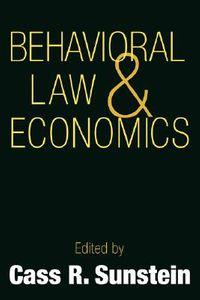 Behavioral Law and Economics