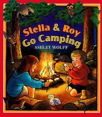Stella & Roy Go Camping