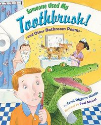 Someone Used My Toothbrush!