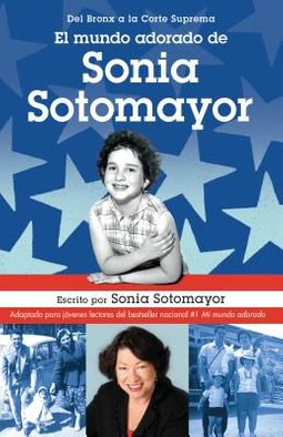 El mundo adorado de Sonia Sotomayor / The Beloved World of Sonia Sotomayor