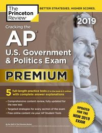 The Princeton Review Cracking the AP U.S. Government & Politics Exam 2019