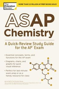 The Princeton Review ASAP Chemistry