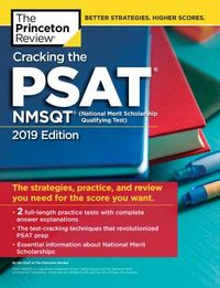The Princeton Review Cracking the PSAT/NMSQT With 2 Practice Test 2019