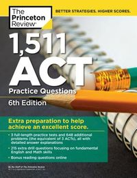 Princeton Review 1,511 Act Practice Questions