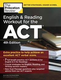 The Princeton Review English & Reading Workout for the ACT