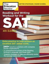 The Princeton Review Reading & Writing Workout for the SAT
