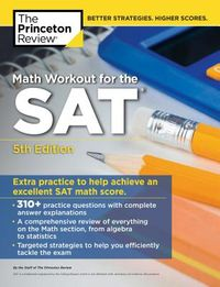 The Princeton Review Math Workout for the SAT