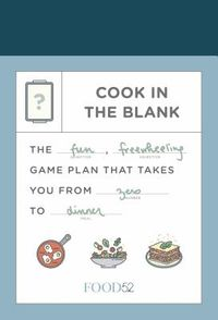 Food52 Cook in the Blank