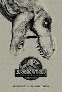 Jurassic World Fallen Kingdom The Junior Novelization