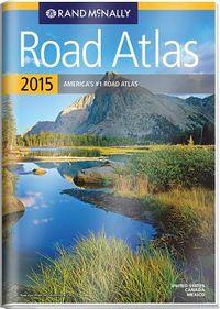 Rand McNally Road Atlas 2015 United States, Canada, Mexico