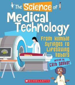 The Science of Medical Technology