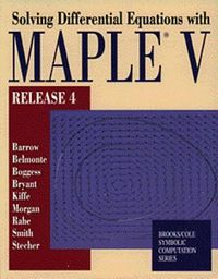 Solving Differential Equations With Maple V Release 4
