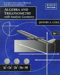 Algebra and Trigonometry With Analytic Geometry