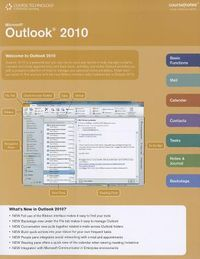Microsoft Outlook 2010 Course/Notes Quick Reference Guide