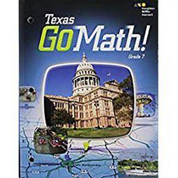 Go Math! Texas Student Interactive Worktext Grade 7 by Hart Mcdougal (COR)