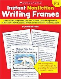 Instant Nonfiction Writing Frames Grades 2-4