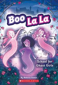 School for Ghost Girls