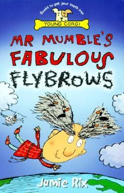 Mr Mumble's Fabulous Flybrows
