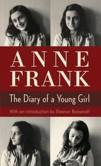 Anne Frank the Diary of a Young Girl