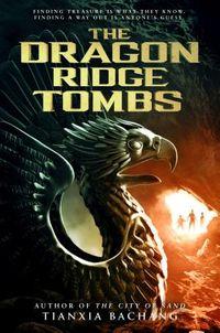 The Dragon Ridge Tombs