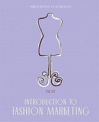 Introduction to Fashion Marketing