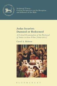 Judas Iscariot - Damned or Redeemed