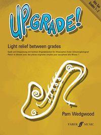 Up-Grade! Alto Saxophone Grade 1-2