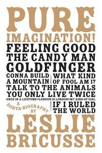 Pure Imagination!