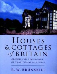 Houses and Cottages of Britain