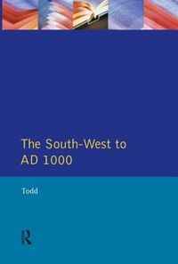 The South West to 1000 Ad