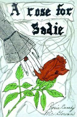 A Rose for Sadie
