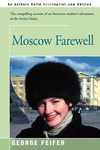 Moscow Farewell