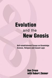 Evolution and the New Gnosis