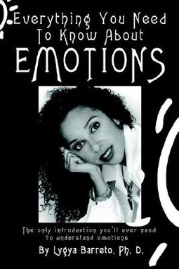 Everything You Need to Know About Emotions