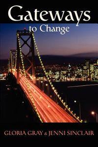 Gateways to Change