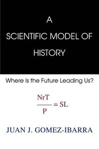 A Scientific Model of History