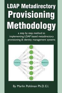 Ldap Metadirectory Provisioning Methodology