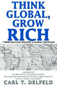 Think Global, Grow Rich