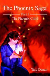 The Phoenix Saga