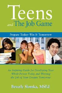 Teens and the Job Game