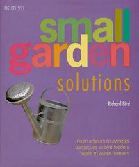 Small Garden Solutions
