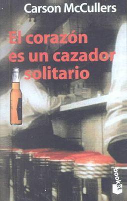El Corazon Es UN Cazador Soitario/Heart Is a Lonely Hunter