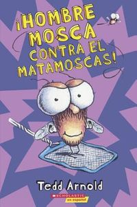Hombre mosca contra el matamoscas! / Man Fly against the fly swatter!