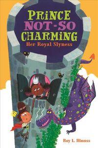 Her Royal Slyness