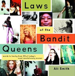 Laws of the Bandit Queens