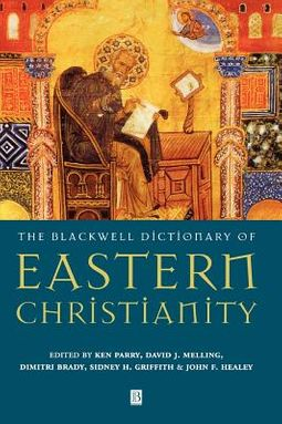 Dictionary of Eastern Christianity