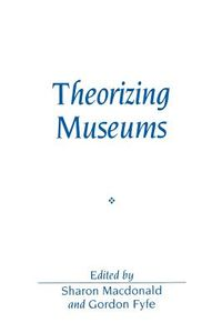Theorizing Museums