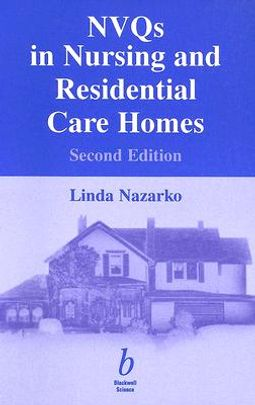 Nvqs Nursing and Residential Homes